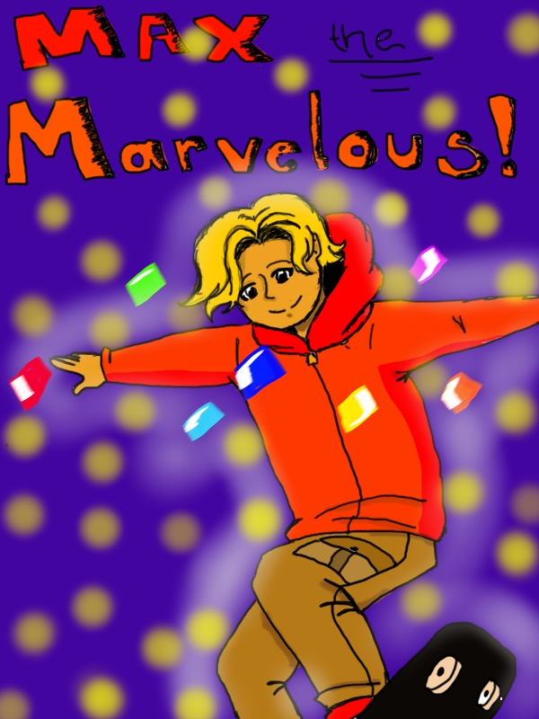 Max the Marvelous (original character)
