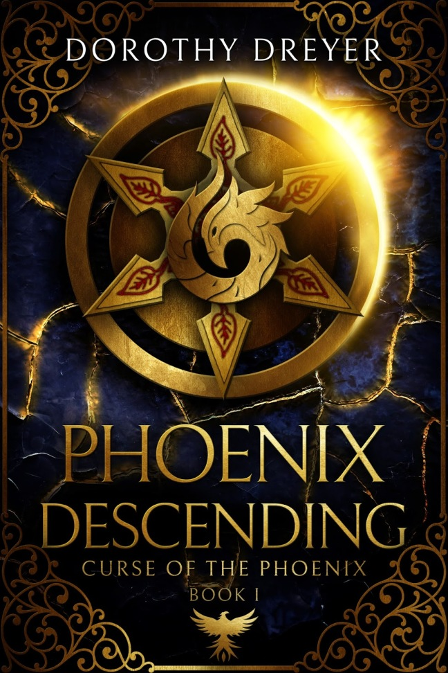 Phoenix Descending Curse of the Phoenix [Dorothy Dreyer]