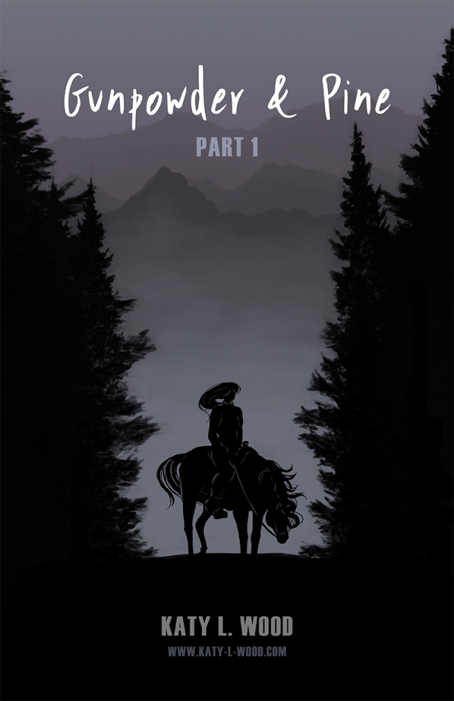 Gunpowder and Pine_Part 1 Cover