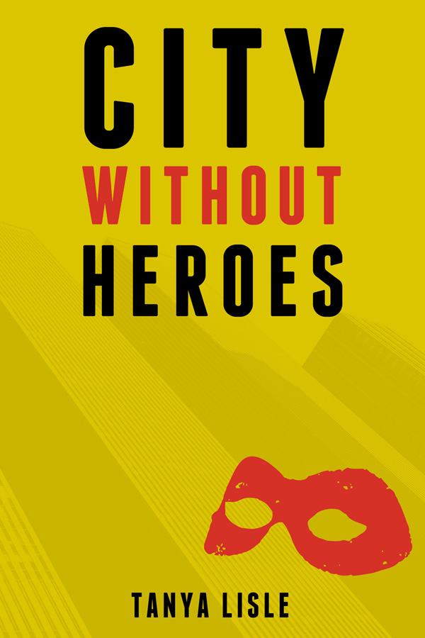 citywithoutheroes